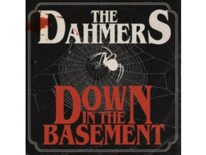 DAHMERS - Down In The Basement (LP)