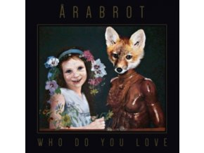 ARABROT - Who Do Your Love (LP)