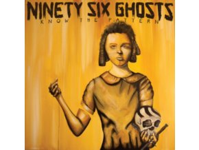 "NINETY SIX GHOSTS - Know The Pattern (7"" Vinyl)"