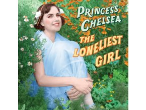 PRINCESS CHELSEA - The Loneliest Girl (LP)