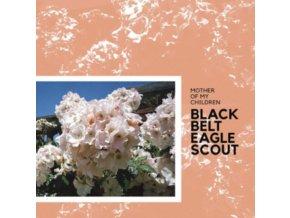BLACK BELT EAGLE SCOUT - Mother Of My Children (LP)