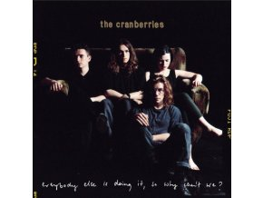 CRANBERRIES - Everybody Else Is Doing It. So Why Cant We? (LP)