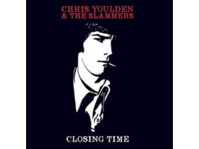 CHRIS YOULDEN & THE SLAMMERS - Closing Time (LP)