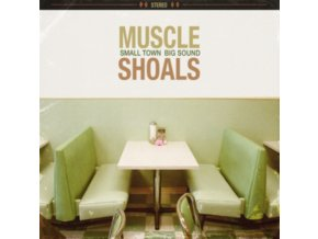 VARIOUS ARTISTS - Muscle Shoals: Small Town. Big Sound (LP)