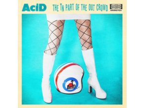 ACID - The In Part Of The Out Crowd (LP)