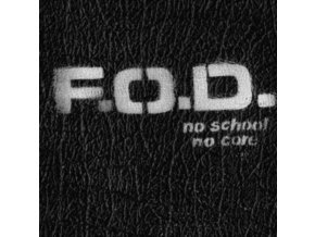 FLAG OF DEMOCRACY (FOD) - No School. No Core (UK) (LP)