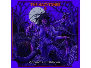 HAZYTONES - The Hazytones Ii: Monarchs Of Oblivion (LP)