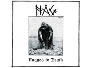 NAG - Nagged To Death (LP)