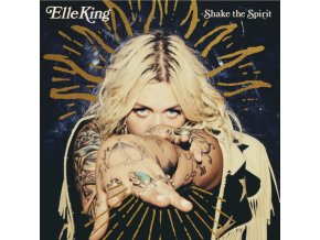 ELLE KING - Shake The Spirit (LP)