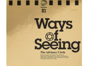 ADVISORY CIRCLE - Ways Of Seeing (Gold Vinyl Edition) (LP)