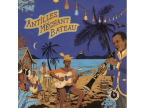 VARIOUS ARTISTS - Antilles Mechant Bateau (LP)
