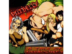 POTBELLY - A Tale Of Debauchery (LP)