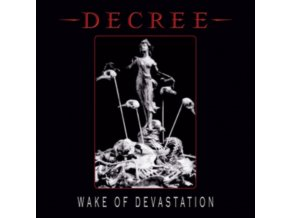 DECREE - Wake Of Devastation (White Vinyl) (LP)
