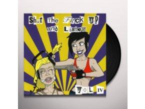 """VARIOUS ARTISTS - Shut The FK Up & Listen 4 (7"""" Vinyl)"""