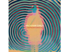 ARCADIAN CHILD - Superfonica (LP)