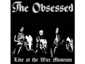 OBSESSED - Live At The Wax Museum July 3. 1982 (LP)