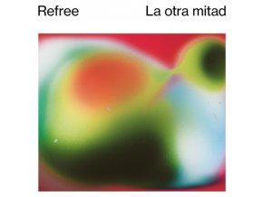 REFREE - La Otra Mitad (LP)