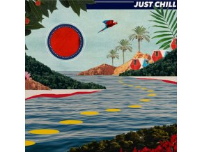 VARIOUS ARTISTS - Just Chill (LP)
