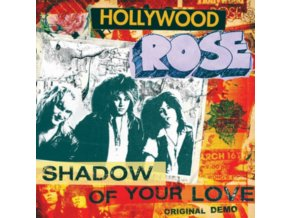 """HOLLYWOOD ROSE - Shadow Of Your Love/ Reckless Life (7"""" Vinyl)"""