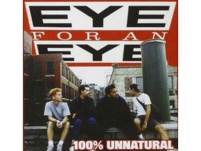 EYE FOR AN EYE - 100% Unnatural (LP)
