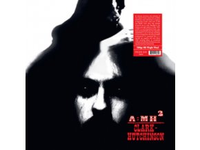 CLARK HUTCHINSON - A=MH2 (LP)
