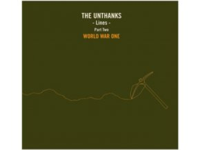 "UNTHANKS - Lines - Part Two: World War One (10"" Vinyl)"