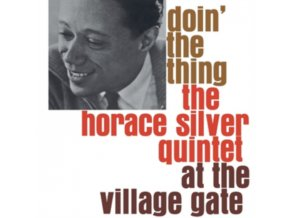 HORACE SILVER QUINTET - Doin The Thing At The Village Gate (LP)
