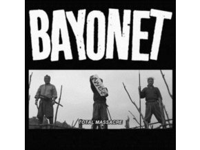 "BAYONET - Total Massacre (Clear Vinyl) (7"" Vinyl)"