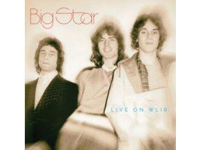 BIG STAR - Live On Wlir (LP)