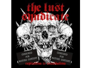 LUST SYNDICATE - Capitalism Is Cannibalism (White Vinyl) (LP + CD)