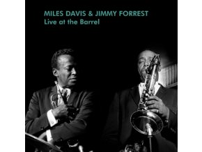 MILES DAVIS & JIMMY FORREST - Live At The Barrel (LP)