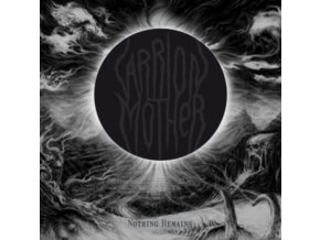 CARRION MOTHER - Nothing Remains (LP)