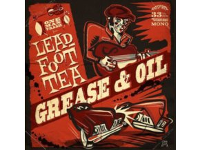 LEADFOOT TEA - Grease & Oil (LP)