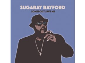 SUGARAY RAYFORD - Somebody Save Me (LP)