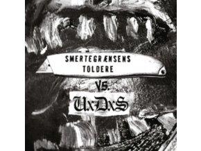"""UXDXS / SMERTEGRANSENS TOLDERE - Uxdxs Vs. Smertegransens Toldere (7"""" Vinyl)"""