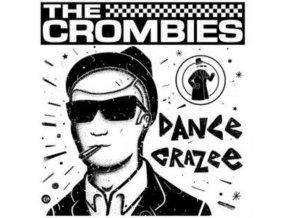 CROMBIES - Dance Crazee (LP)