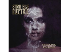 STONE BLUE ELECTRIC - Speaking Volumes (LP)