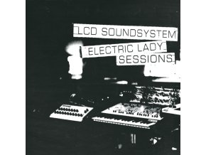 LCD SOUNDSYSTEM - Electric Lady Sessions (LP)