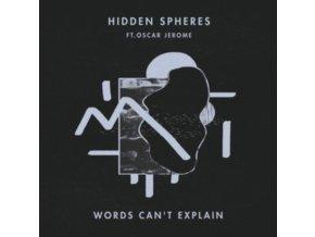 """HIDDEN SPHERES - Words Cant Explain (Feat. Oscar Jerome) (12"""" Vinyl)"""