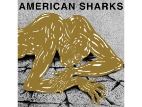 AMERICAN SHARKS - 31/12/1899 11:11:00 (LP)