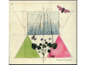WAY DOWN WANDERERS - Illusions (Clear Vinyl) (LP)