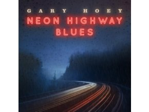 GARY HOEY - Neon Highway Blues (LP)