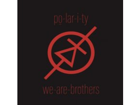 PO-LAR-I-TY - We Are Brothers (LP)