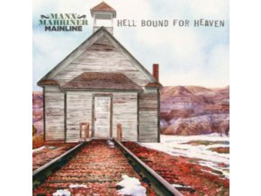 HARRY MANX & STEVE MARRINER - Hell Bound For Heaven (LP)