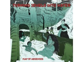 TURNING JEWELS INTO WATER - Map Of Absences (LP)