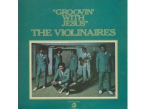 VIOLINAIRES - Groovin With Jesus (LP)