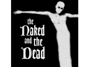 NAKED AND THE DEAD - The Naked And The Dead (LP)