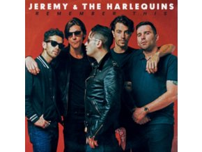 JEREMY & THE HARLEQUINS - Remember This (LP)