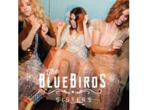 BLUEBIRDS - Sisters (LP)