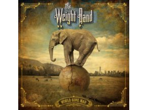 WEIGHT BAND - World Gone Mad (LP)